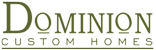 Dominion Custom Homes